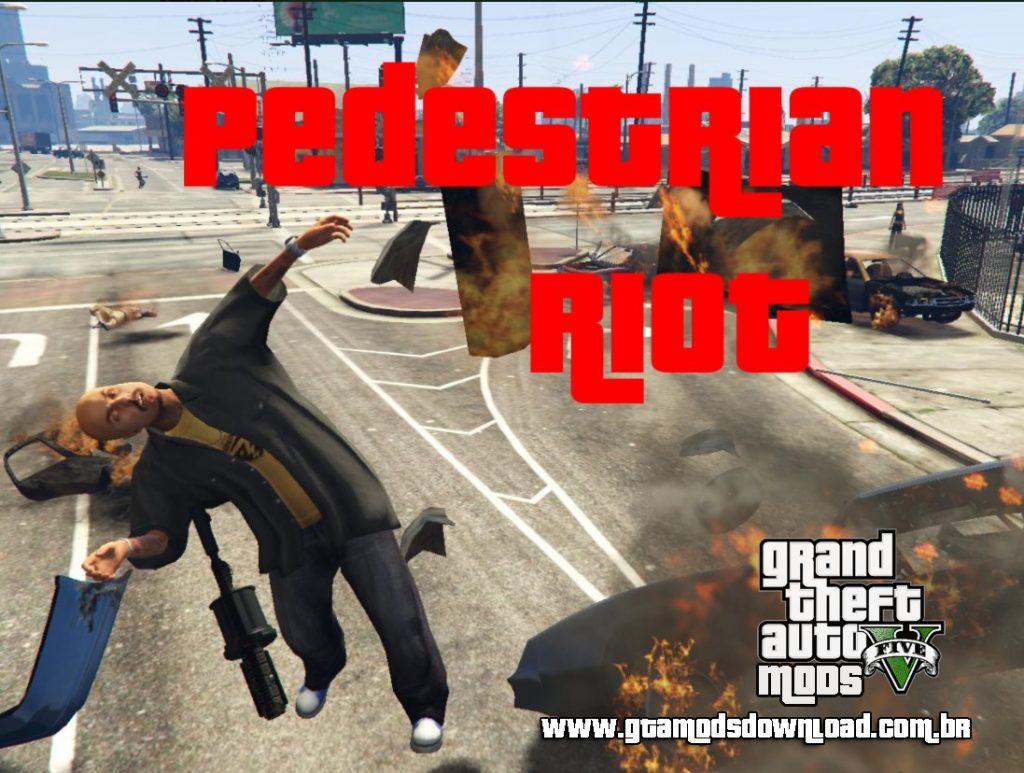 Pedestrian Riot 1.1 para GTA V